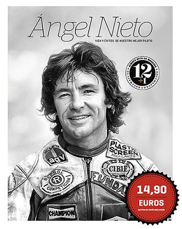 Angel Nieto Vida y Exito de Nuestro Mejor Piloto por Juan Pedro de la Torre