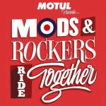 Mods and Rockers: Ride Together… Con Motul