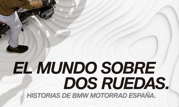 Historias de BMW Moto: El mundo sobre dos ruedas