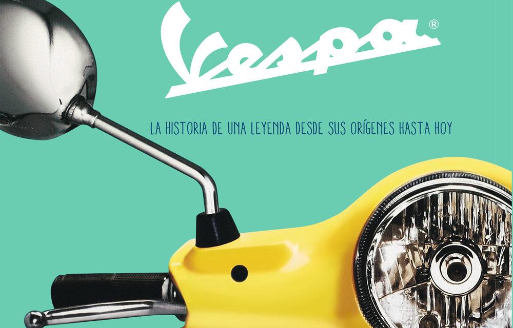 Vespa, La historia de una leyenda desde sus orígenes hasta hoy