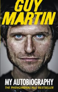 Guy Martin my Autobiography