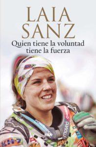 Laia Sanz, quien tiene la voluntad tiene la fuerza