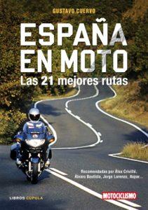 Las mejores rutas en moto por España