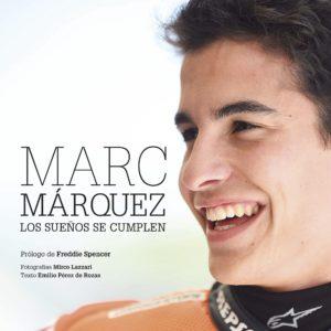 Marc Márquez, Los Sueños de Cumplen