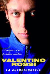 Valentino Rossi La Autobiografía